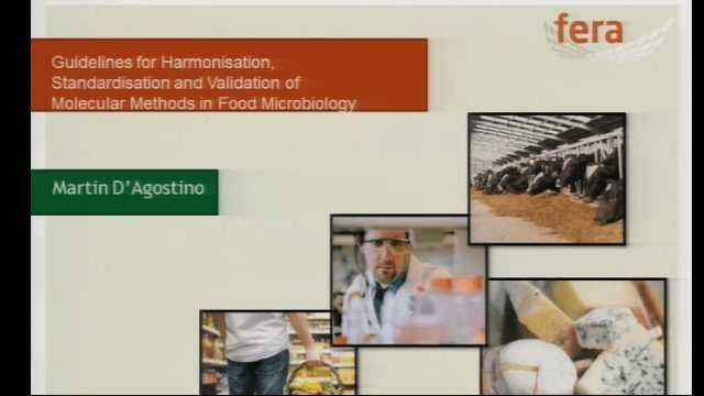 Guidelines for Harmonisation, Standardisation and Validation of Molecular Methods in Food Microbiology