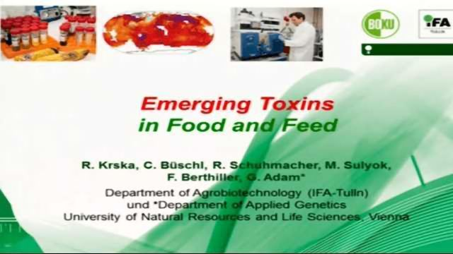 Emerging Toxins in Food and Feed