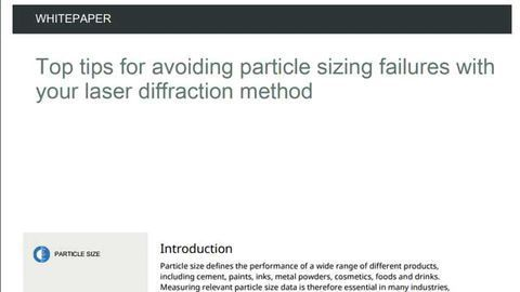 Top Tips for Avoiding Particle Sizing Failures Using Laser Diffraction