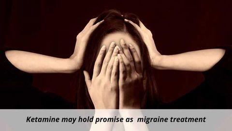 Ketamine May Help Treat Migraine Pain Unresponsive to Other Therapies