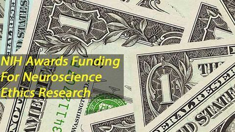 NIH Funding Awards for Neuroethics Research Announced