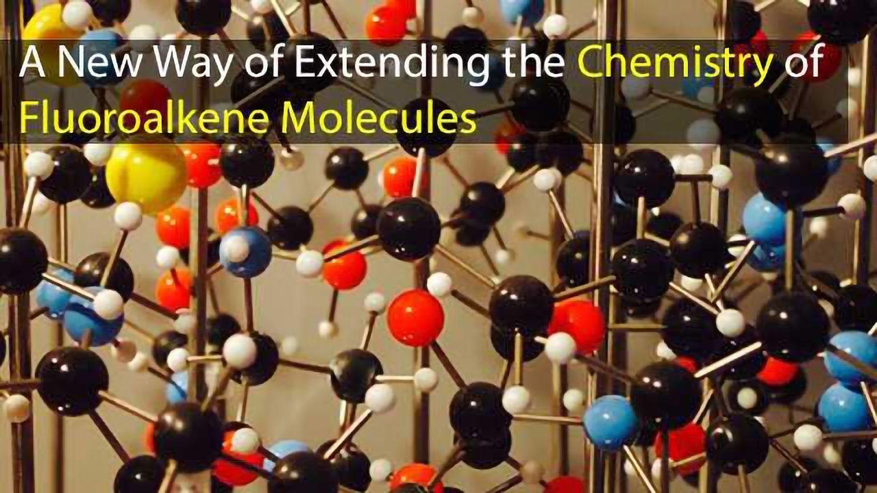Chemists Unlock the Potential of Fluoroalkenes