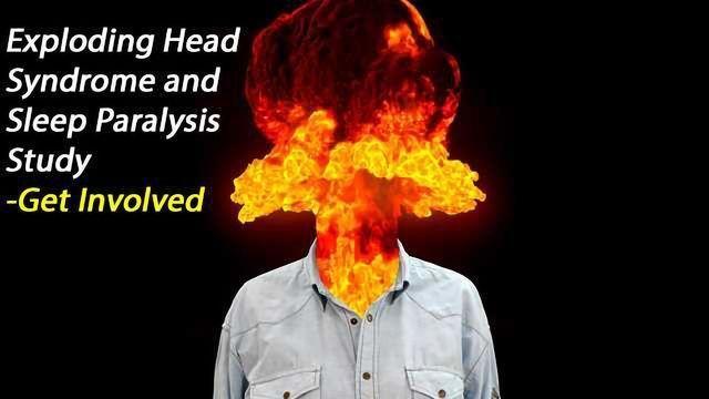 Take Part: Exploding Head Syndrome and Sleep Paralysis Survey