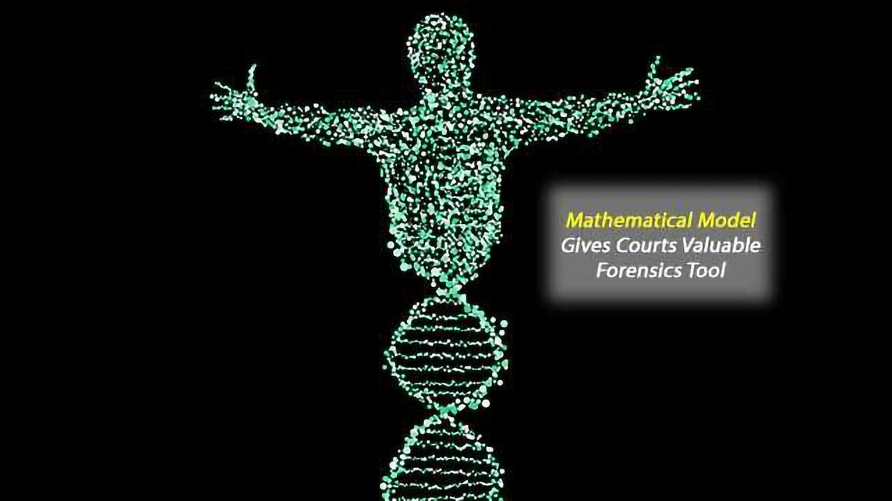 New Mathematical Model Gives Courts Valuable DNA Tool