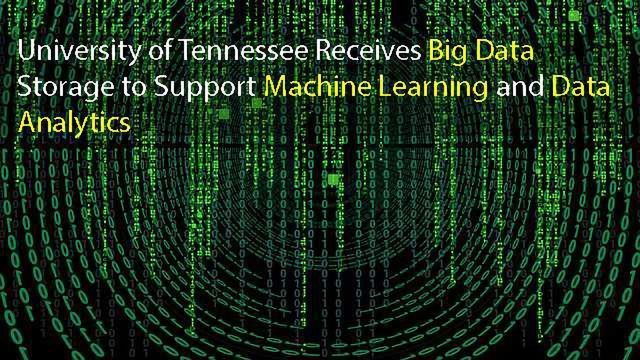 DDN Provides University of Tennessee's SimCenter with Big Data Storage to Support Machine Learning and Data Analytics
