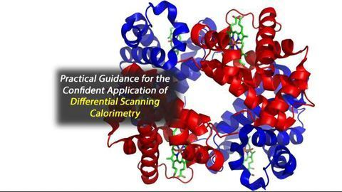 Practical Guidance for the Confident Application of Differential Scanning Calorimetry