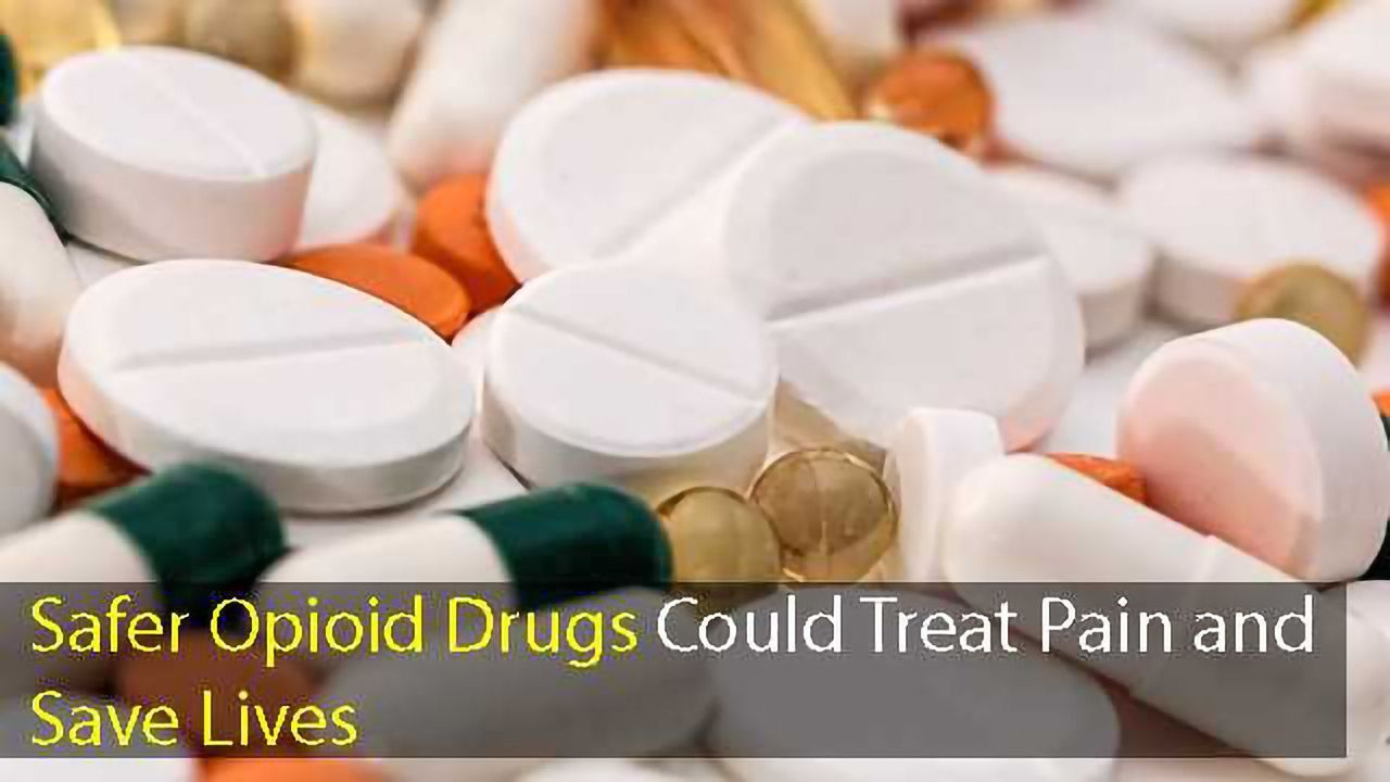Safer Opioids: Separating Pain Relieving Properties from Dangerous Side Effects