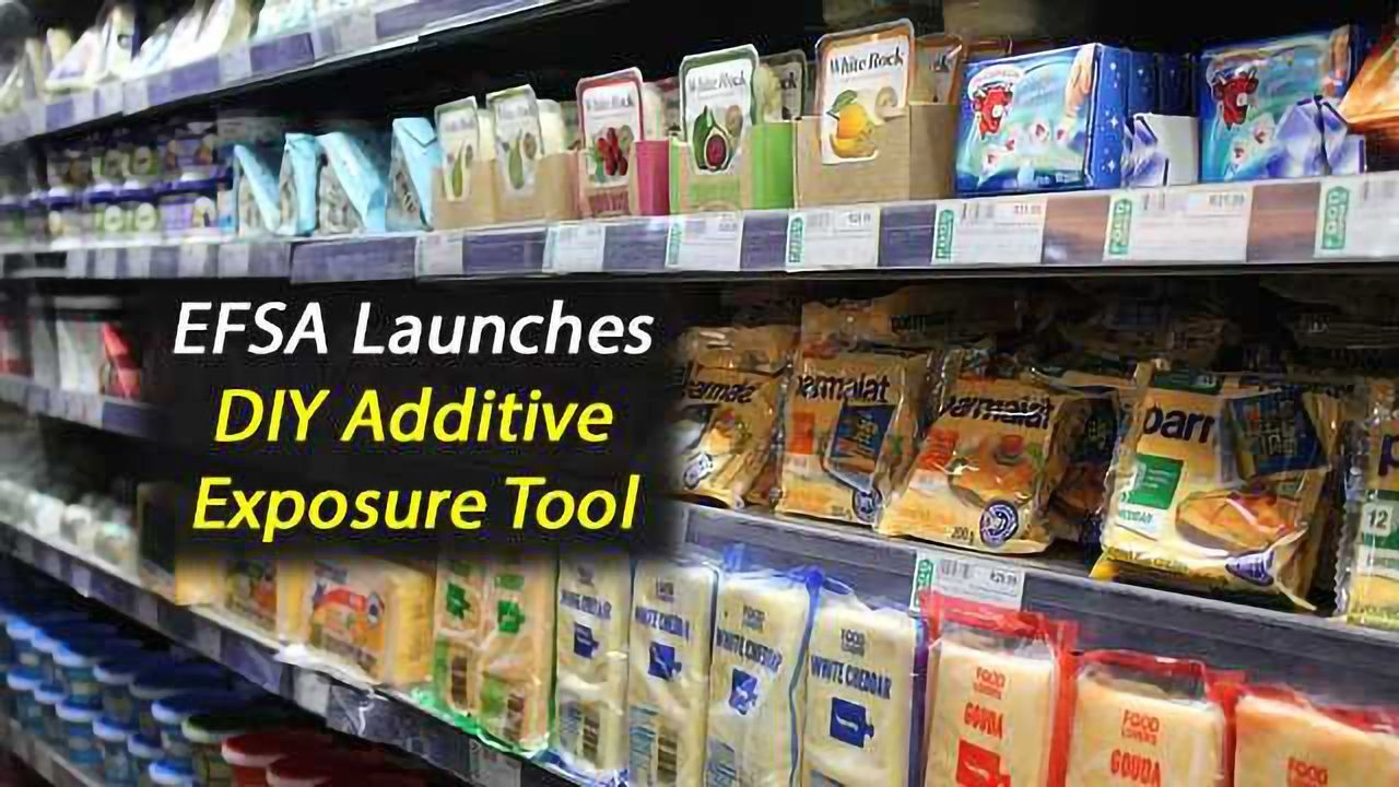 Food Additives: EFSA Launches DIY Exposure Tool