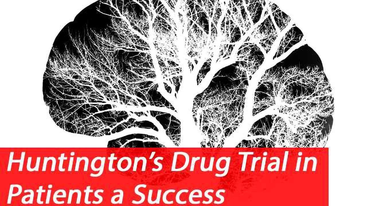 New Drug Successfully Treats Huntington Patients