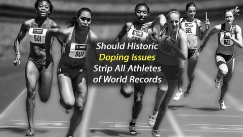 Should Historic Doping Issues Strip All Athletes of World Records?