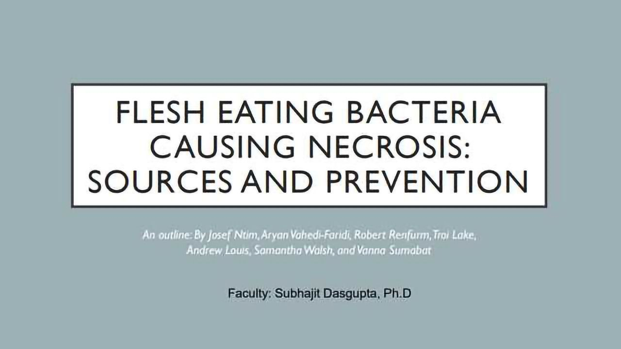 Flesh Eating Bacteria causing Necrosis: Sources and Prevention