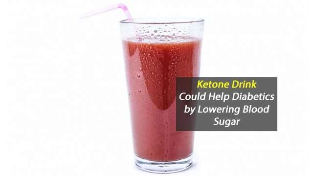 Ketone Drinks May Help Diabetics Control Blood Sugar Technology