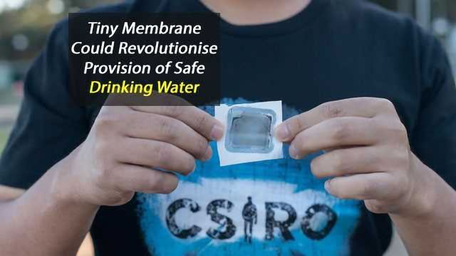 Tiny Membrane Key to Safe Drinking Water