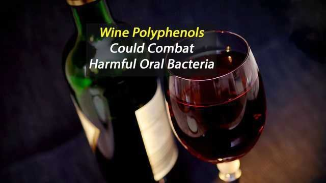 Wine Polyphenols Could Boost Oral Health