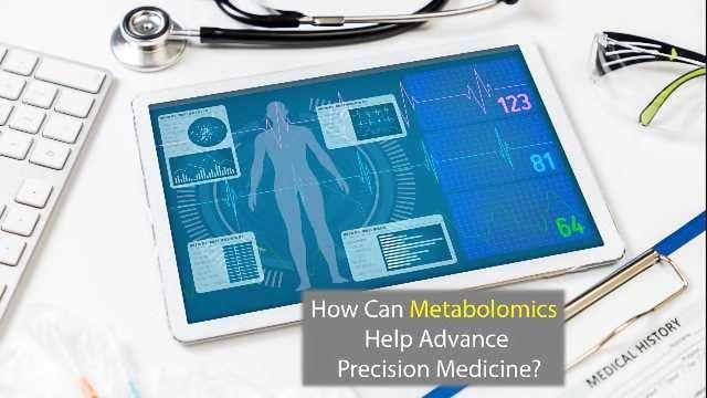Making Medicine More Precise Using Metabolomics