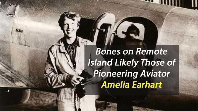 Bones on Remote Island are Amelia Earhart's