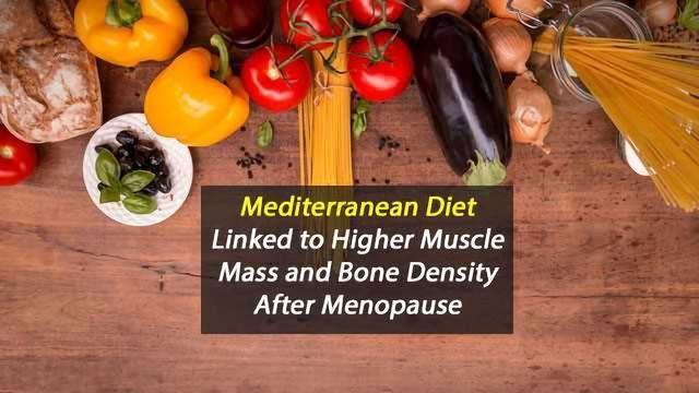 Mediterranean Diet Could Improve Postmenopausal Health