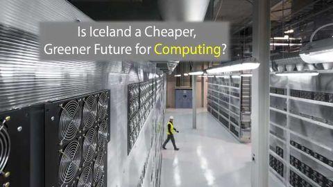 Is Iceland the Future of Cheaper, Greener Supercomputing?