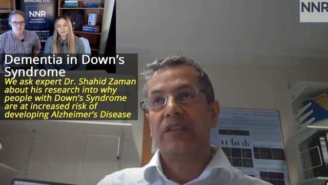 Dr. Shahid Zaman Discusses Dementia in Down's Syndrome