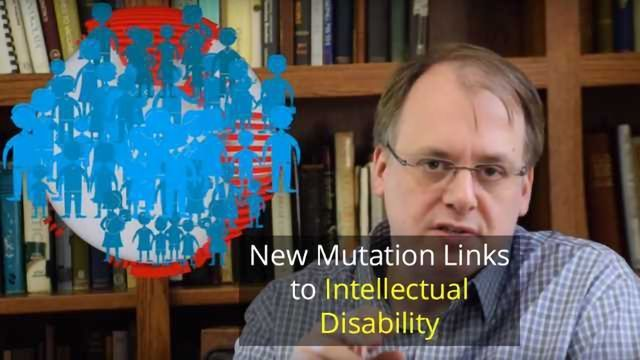 New Mutation Causing Intellectual Disability Identified