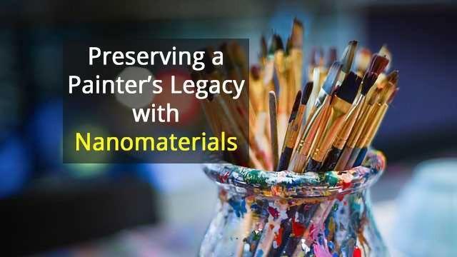 Nanomaterials Help Great Works of Art