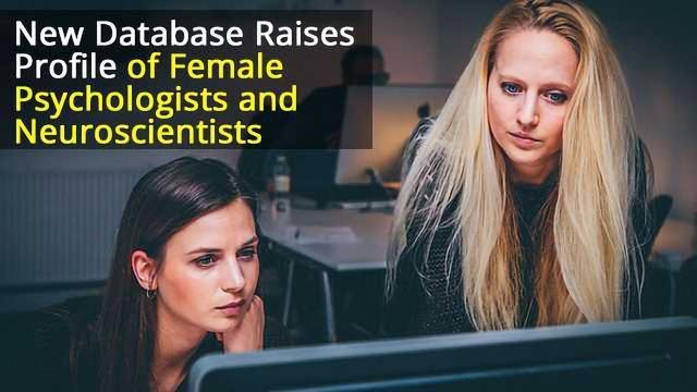 WISDATABASE to Raise the Profile of Women Researchers in Psychology and Neuroscience
