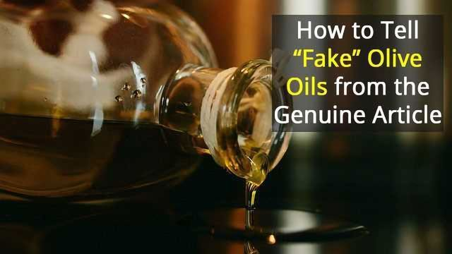 "How to Tell ""Fake"" Olive Oils from the Genuine Article"
