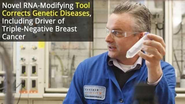 RNA-Modifying Tool Corrects Genetic Diseases