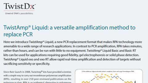 TwistAmp® Liquid: a versatile amplification method to  replace PCR