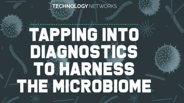 Tapping Into Diagnostics to Harness the Microbiome