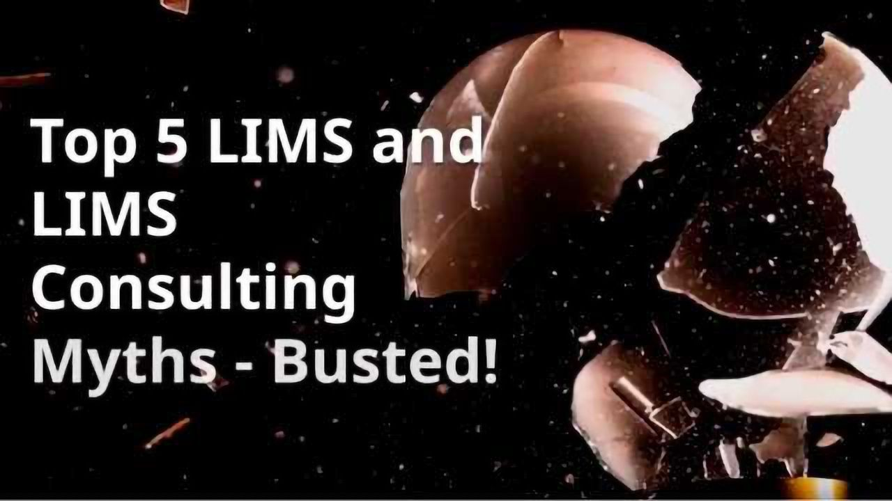 Top 5 LIMS and LIMS Consulting Myths - Busted