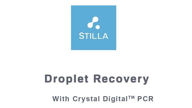 Droplet Recovery with Crystal Digital PCR