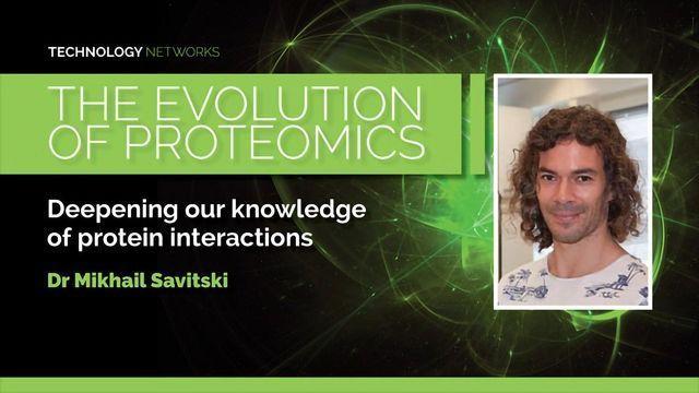 The Evolution of Proteomics - Dr Mikhail Savitski