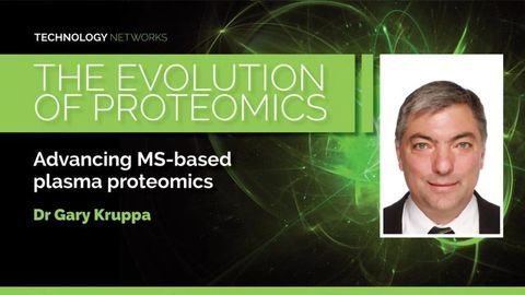 The Evolution of Proteomics - Dr Gary Kruppa