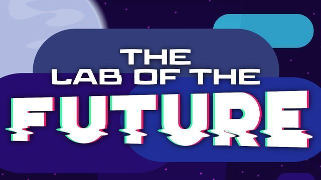 The Lab of the Future