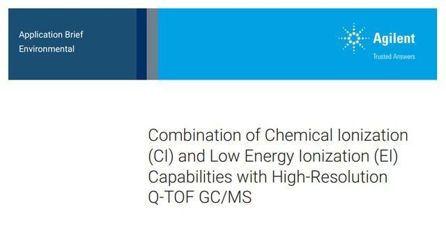 Combination of CI and Low EI Capabilities with High-Resolution Q-TOF GC/MS