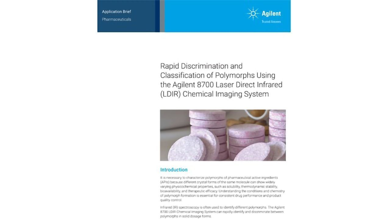 Rapid Discrimination and Classification of Polymorphs Using the Agilent 8700 LDIR