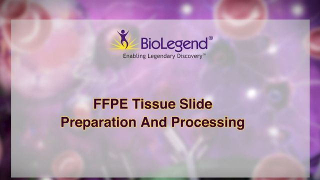 FFPE Tissue Slide Preparation and Processing