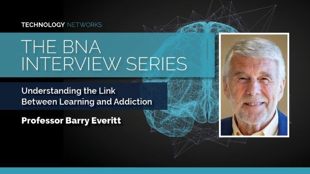 BNA Interview: Understanding the Link Between Learning and Addiction With Professor Barry Everitt