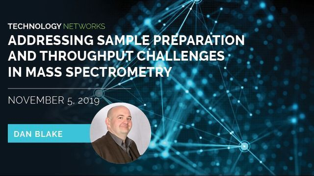 Addressing Sample Preperation and Throughput Challenges in Mass Spectrometry