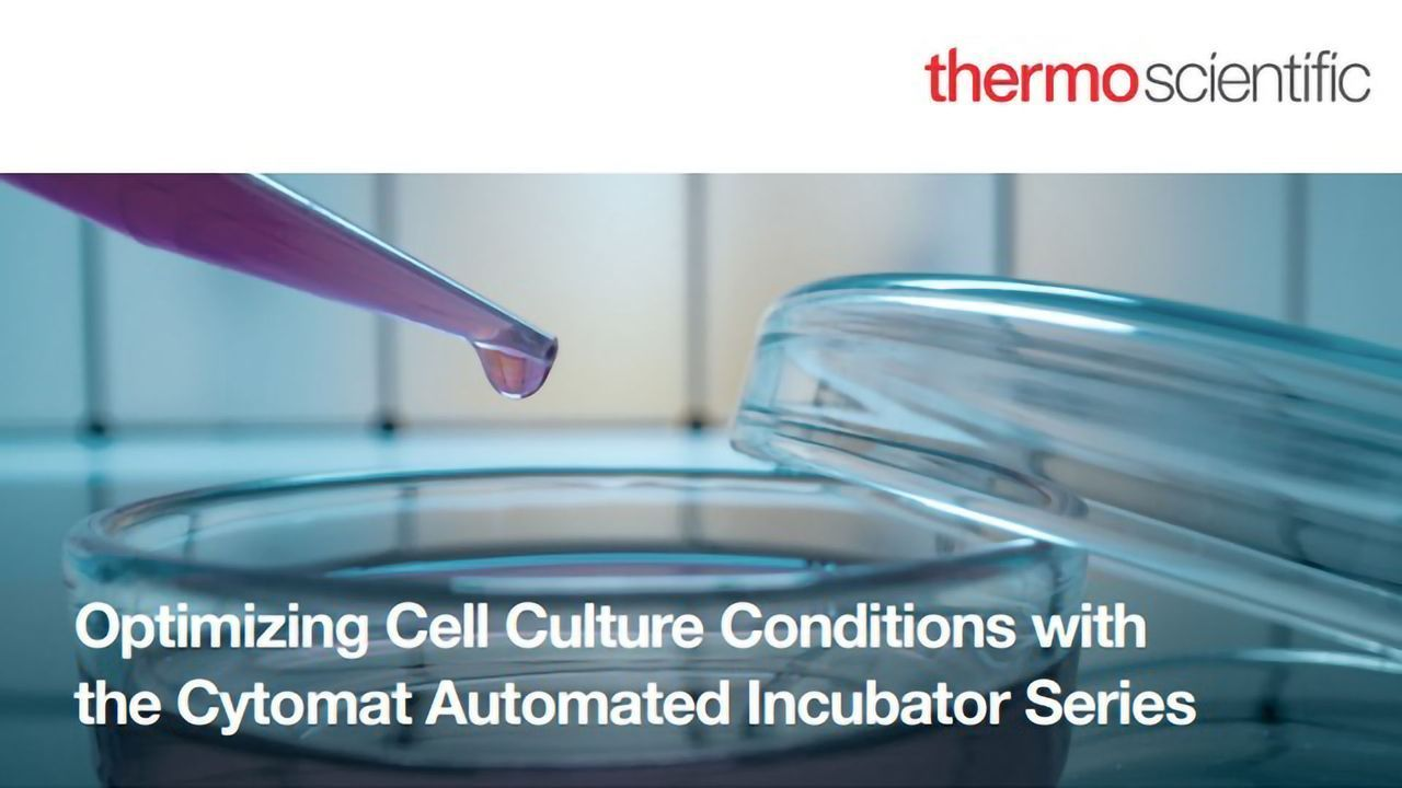 Optimizing Cell Culture Conditions With the Cytomat Automated Incubator Series