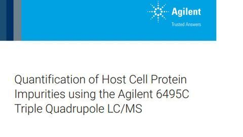 Quantification of Host Cell Protein Impurities Using the Agilent 6495C Triple Quadrupole LC/MS