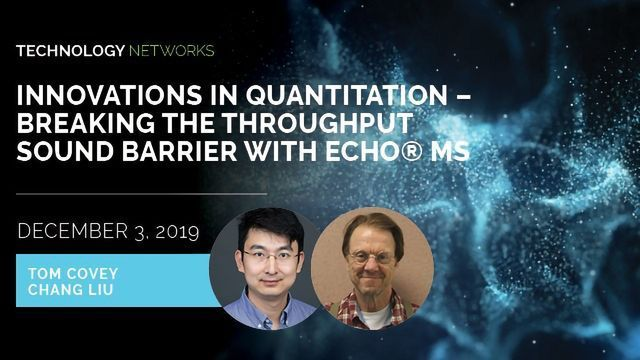 Innovations in Quantitation – Breaking the Throughput Sound Barrier With Echo® MS