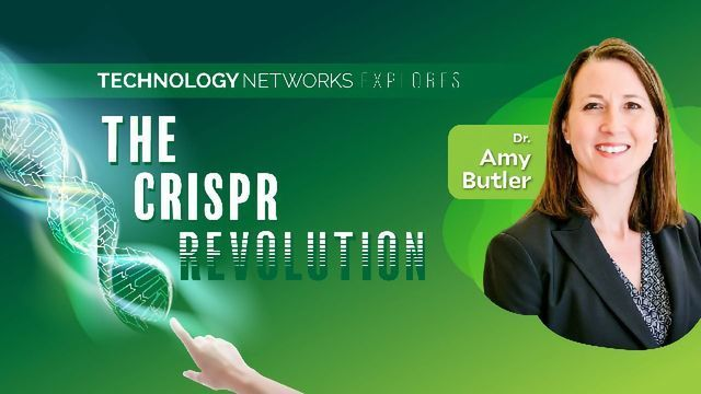 Technology Networks Explores the CRISPR Revolution: An Interview With Dr Amy Butler