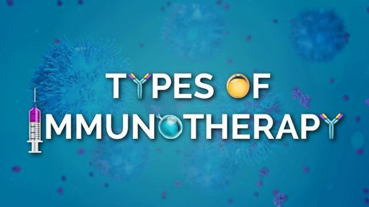Treating Cancer – 5 Types of Immunotherapy