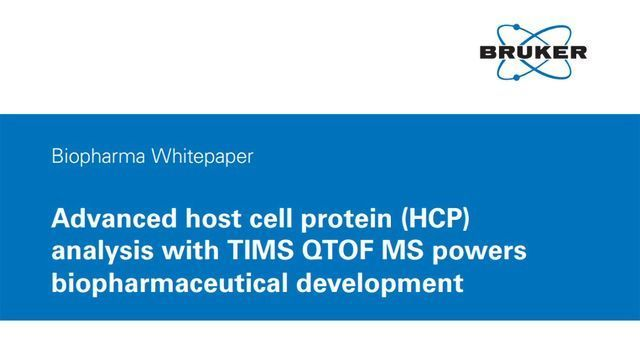 Advanced Host Cell Protein (HCP) Analysis With TIMS QTOF MS Powers Biopharmaceutical Development