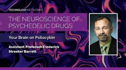 The Neuroscience of Psychedelic Drugs: Your Brain on Psilocybin With Frederick Streeter Barrett