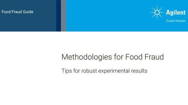 Methodologies for Food Fraud