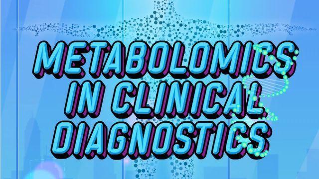 Metabolomics in Clinical Diagnostics