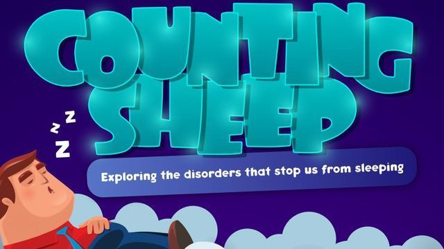 Counting Sheep: Exploring the Disorders That Stop Us From Sleeping